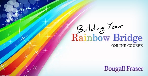 "This image represents Dougall's latest online course, ""Building Your Rainbow Bridge""."